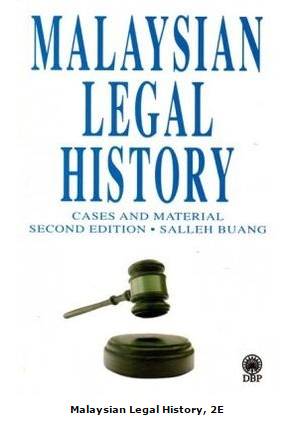 Malaysian Legal History, Salleh Buang | Bibliophilia: read more books! (Recommended reading)