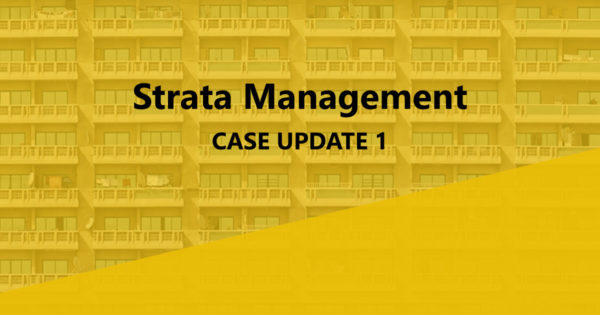 Strata Management Case Update 1: Can a developer/ JMB/ MC impose charges or seek a contribution to the…