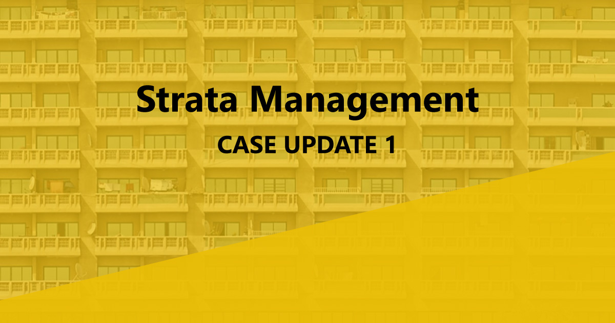 Strata Management Case Update 1