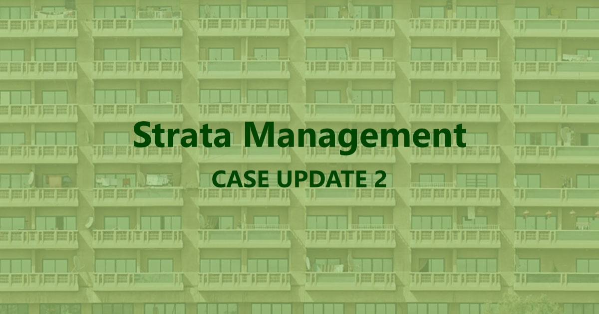 Strata Management Case Update 2: Extension of Time for AGM