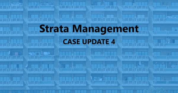Strata Management Case Update 4 – Is assignment required for liquidator to collect maintenance charges? Does SMA have retrospective effect?