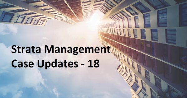 Strata Management Case Updates – 18 – Can a landlord (Proprietor) and Management Corporation be made liable for nuisance caused by the tenant  (eg: Air B&B guests / students)  in a stratafied development area?