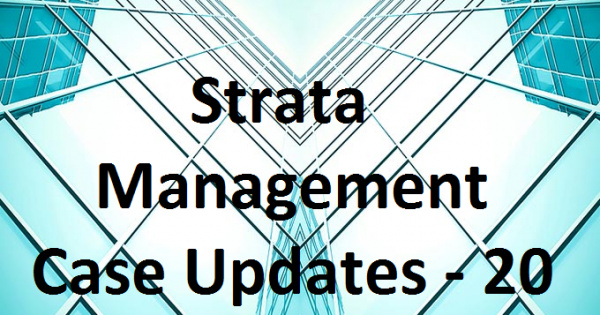 Strata Management Case Updates – 20                            Can a Parcel Owner sue for matters in respect of common property?