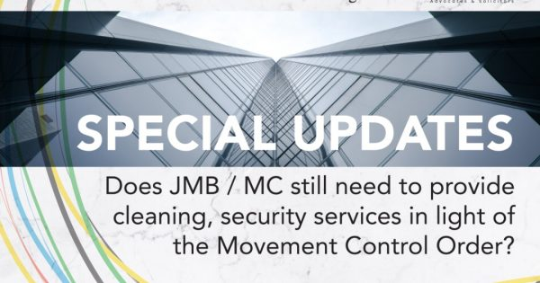 MCO SERIES: What impact does the Movement Control Order have over the property managers, other service providers to a JMB / MC?