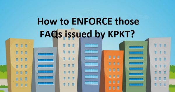 MCO SERIES: How does a Developer / JMB / MC enforce those directives issued by KPKT?