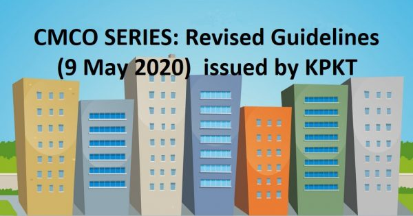 EXCLUSIVE: UPDATED (9 May 2020) GUIDELINES issued by KPKT on a Stratified Development Area
