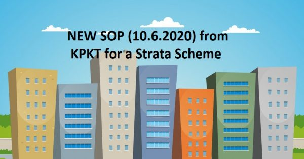 (Updated 15.6.2020)          HOT: MCO SERIES: LATEST SOP of KPKT for RMCO on STRATA SCHEME – AGM / EGM IS NOW ALLOWED!