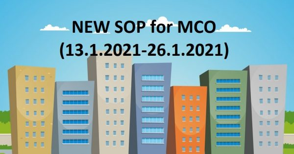 LATEST SOP for Stratified Properties during MCO (13.1.2021 – 26.1.2021)