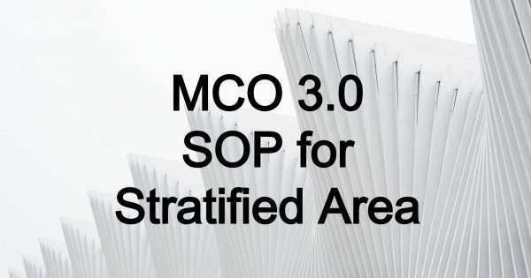 FMCO 3.0: Updates to SOP and FAQ (as at 11.6.2021*)